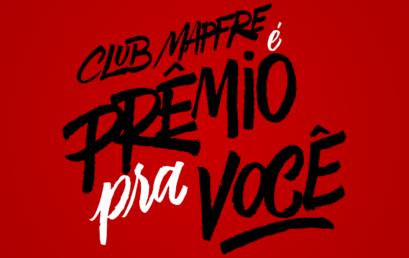 Os primeiros ganhadores da Promoção Club MAPFRE é Prêmio pra Você!